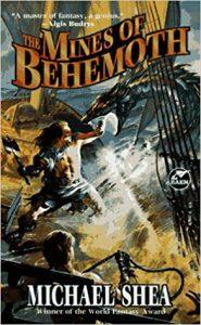 Mines of Behemoth by Michael Shea